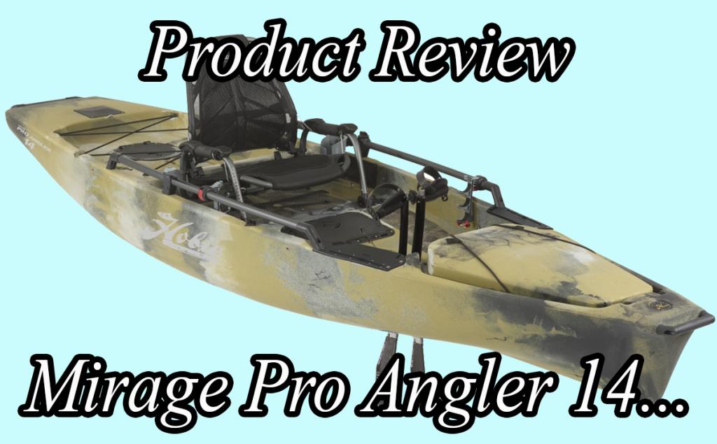Mirage Pro Angler 14!
